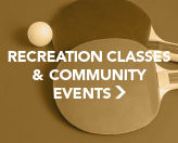 Recreation Classes and Community Events