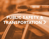 Public Safety and  Transportation Info