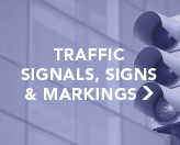 Traffic Signals, Signs & Markings